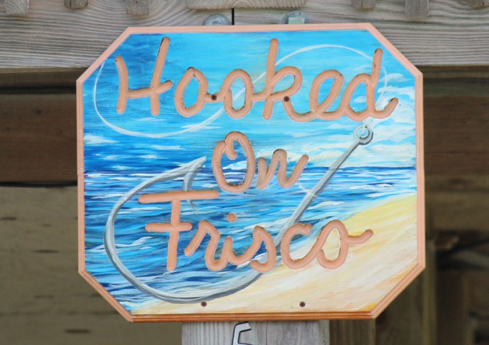 Frisco, Hooked on Frisco sign